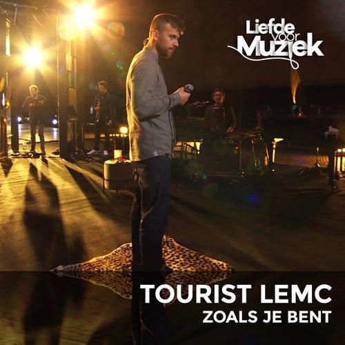 Zoals Je Bent (Live Uit Liefde Voor Muziek) by Tourist LeMC
