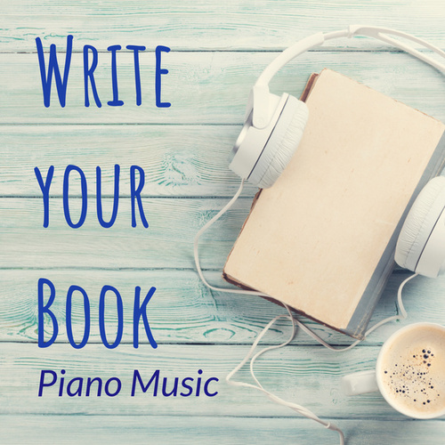Write your Book : Piano Music by Various Artists