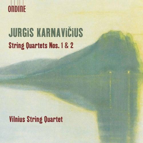 Karnavičius: String Quartets Nos. 1 & 2 by Vilnius String Quartet
