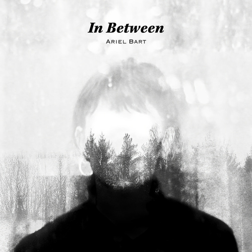 In Between by Ariel Bart