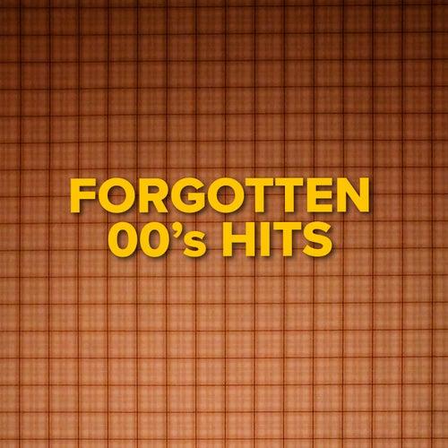 Forgotten 00's Hits de Various Artists