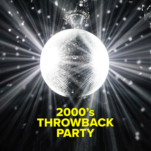 2000's Throwback Party de Various Artists
