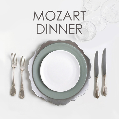 Mozart dinner by Wolfgang Amadeus Mozart