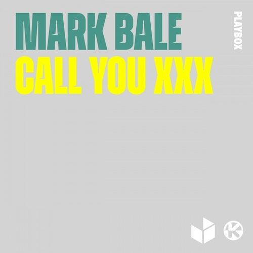 Call You XXX by Mark Bale