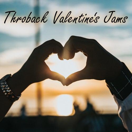 Throwback Valentine's Jams de Various Artists