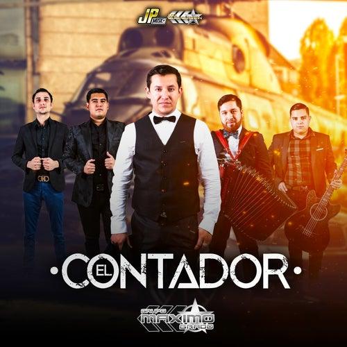 El Contador by Grupo Maximo Grado