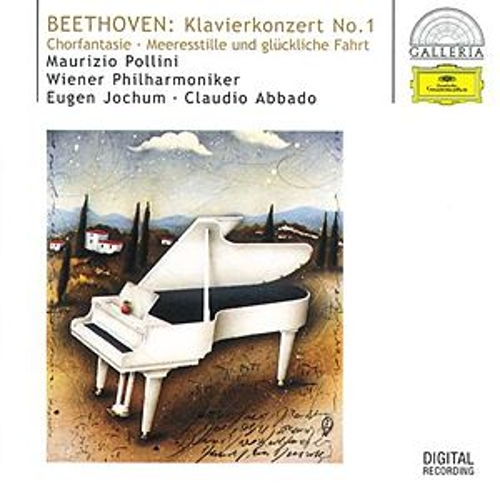 Beethoven: Piano Concerto No.1; Choral Fantasy; Calm Sea and Prosperous Voyage von Wiener Philharmoniker