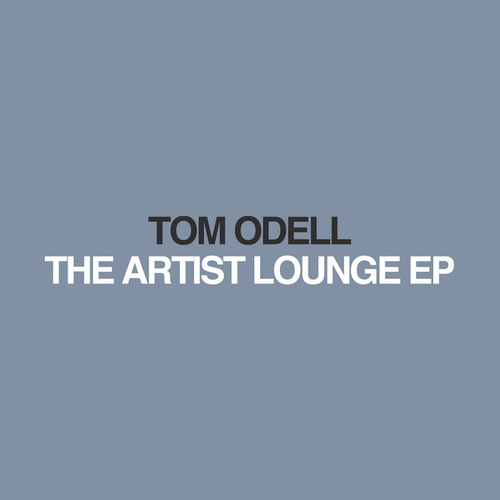 The Artist Lounge by Tom Odell