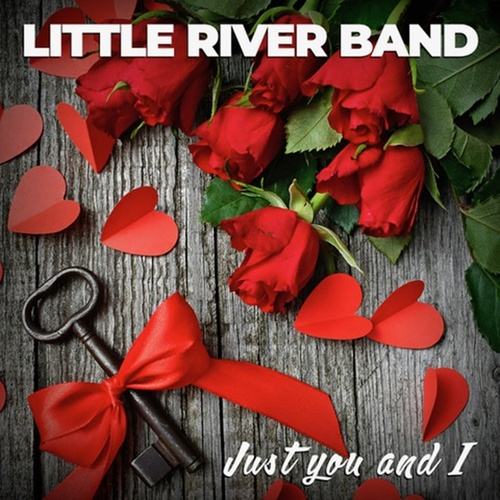Just You And I de Little River Band