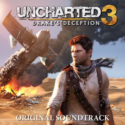 Uncharted 3: Drake's Deception (Original Soundtrack) by Greg Edmonson