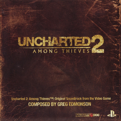 Uncharted 2: Among Thieves (Original Soundtrack) by Greg Edmonson