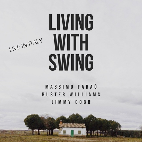 Living with Swing (Live in Italy) by Massimo Faraò