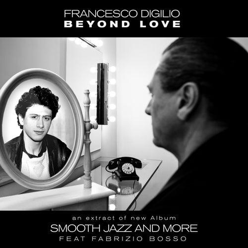 Beyond Love by Francesco Digilio
