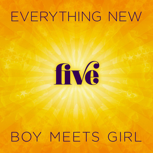 Everything New by Boy Meets Girl