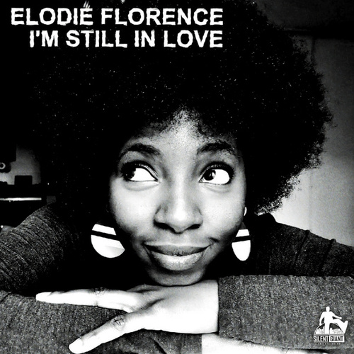 I'm Still in Love by Elodie Florence
