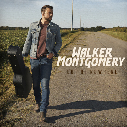 Out of Nowhere by Walker Montgomery