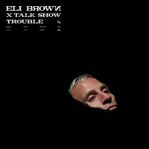 Trouble by Eli Brown
