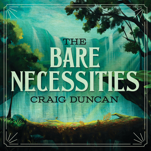 The Bare Necessities (From The Jungle Book) de Craig Duncan