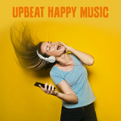 Upbeat Happy Music de Various Artists
