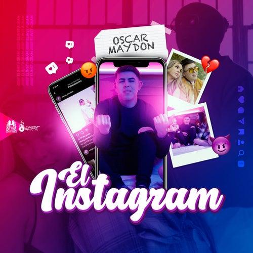 El Instagram by Oscar Maydon