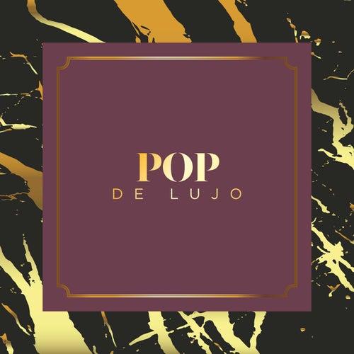 Pop de Lujo de Various Artists