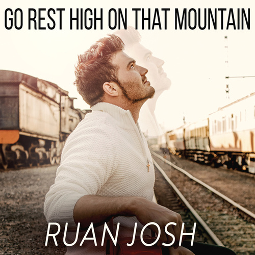 Go Rest High On That Mountain von Ruan Josh