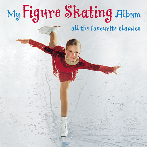 My Figure Skating Album by Various Artists