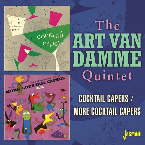 Cocktail Capers / More Cocktail Capers by Art Van Damme