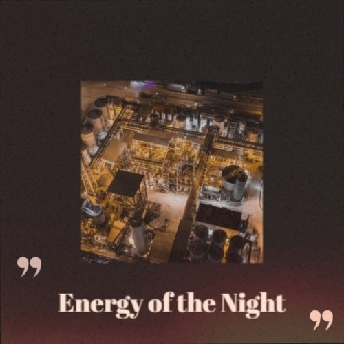 Energy of the Night by Various Artists