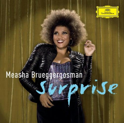 Surprise - Cabaret songs by Bolcom, Satie & Schoenberg von Measha Brueggergosman