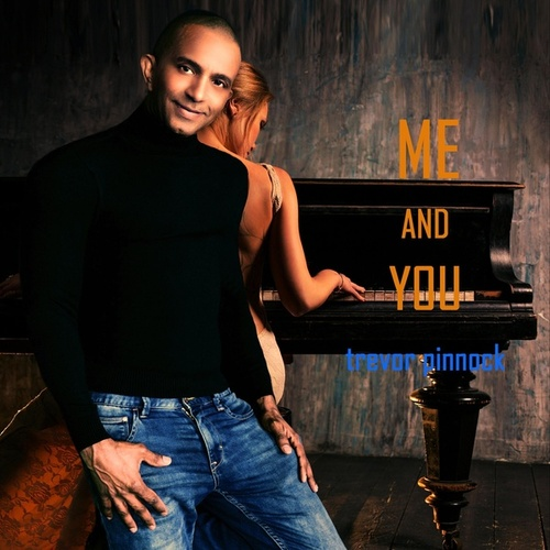 Me and You by Trevor Pinnock