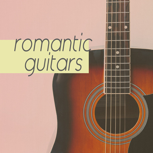 Romantic Guitars by Various Artists