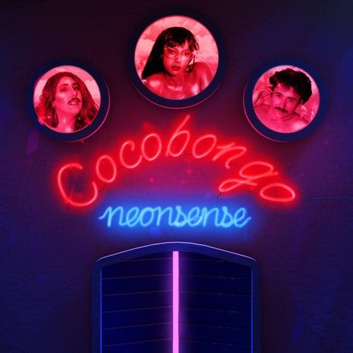 Neonsense by Cocobongo
