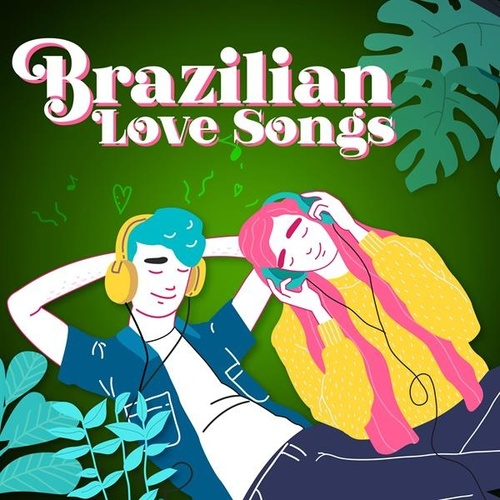 Brazilian Love Songs by Various Artists