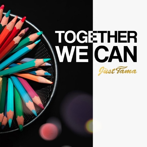 Together We Can by Tama