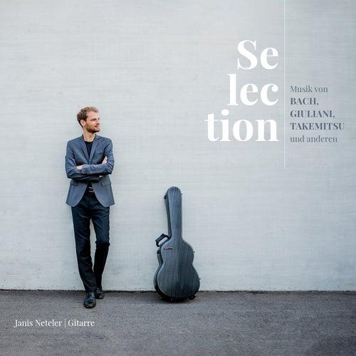 Selection (Musik von Bach, Giuliani, Takemitsu und anderen) by Janis Neteler