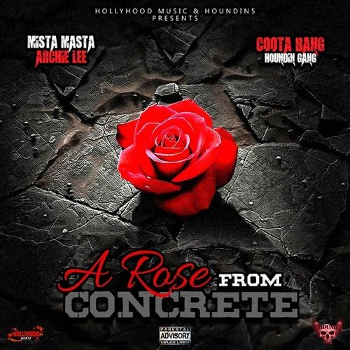 A Rose From Concrete by Mista Masta Archie Lee