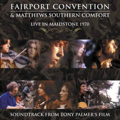Live in Maidstone 1970: Soundtrack from Tony Palmer's Film (Live In Maidstone, 1970) de Fairport Convention