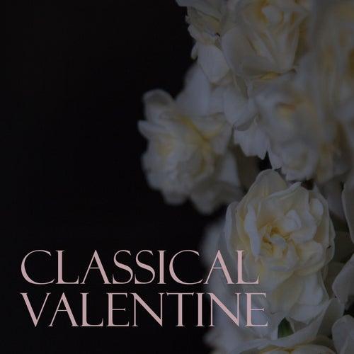 Classical Valentine de Various Artists