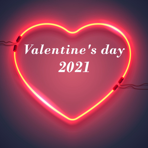 Valentine's day 2021 by Various Artists