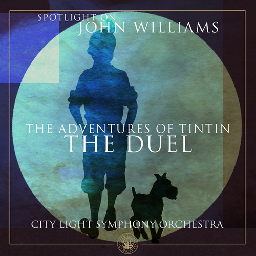 The Adventures of Tintin: The Duel von City Light Symphony Orchestra