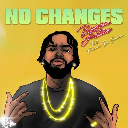 No Changes by Rayven Justice