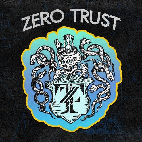 Zero Trust by Zero Trust