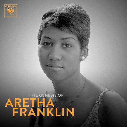 The Genesis of Aretha: 1960-1966 by Aretha Franklin
