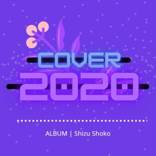 Cover 2020 by Shizu Shoko