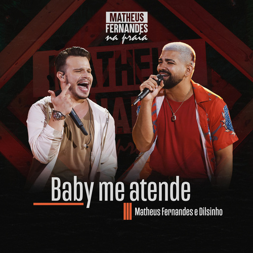 Baby Me Atende by Matheus Fernandes