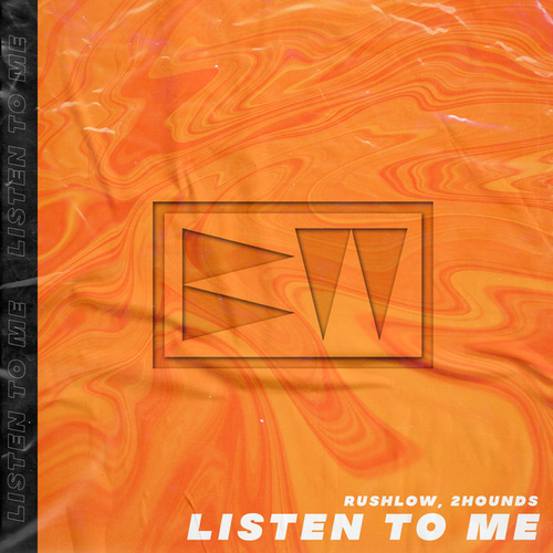 Listen To Me by Rushlow
