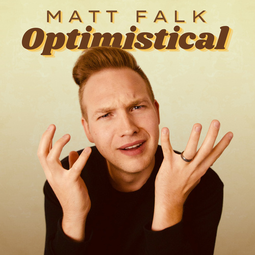 Optimistical by Matt Falk