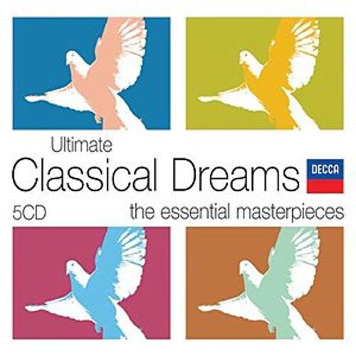Ultimate Classical Dreams de Various Artists