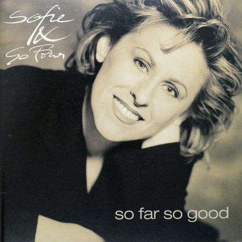 So Far So Good von Sofie